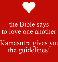 the-bible-says-to-love-one-another-kamasutra-gives-you-the-guidelines